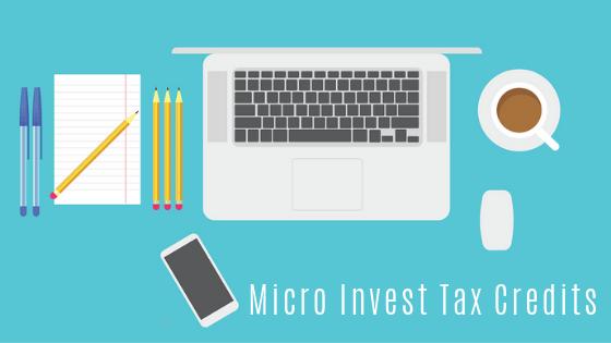Micro Invest Tax Credits