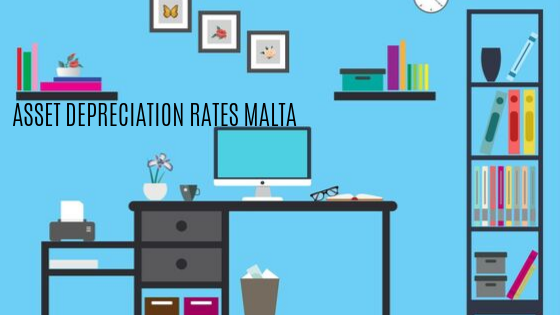 ASSET DEPRECIATION RATES MALTA